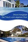 Der Traum vom eigenen Pool